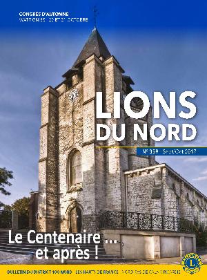 Revue Lions du Nord - n° 359 - Septembre 2017 - Lions Clubs du Nord de la France