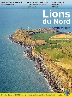 Revue Lions du Nord - n° 0 Numérique - Juillet-Août 2016 - Lions Clubs du Nord de la France