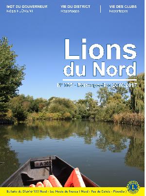 Revue Lions du Nord - n° 357 - Rétrospective 2017 - Lions Clubs du Nord de la France