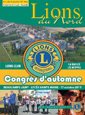 Revue Lions du Nord - n° 349 - Septembre 2015 - Lions Clubs du Nord de la France