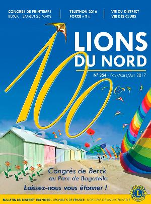 Revue Lions du Nord - n° 354 - Février 2017 - Lions Clubs du Nord de la France