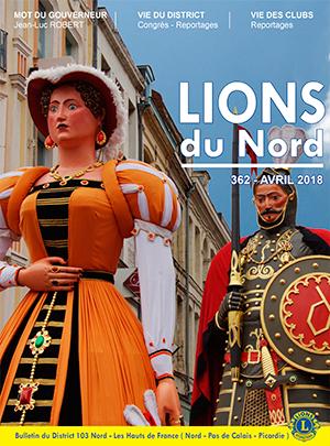 Revue Lions du Nord - n° 362 - Avril 2018 - Lions Clubs du Nord de la France