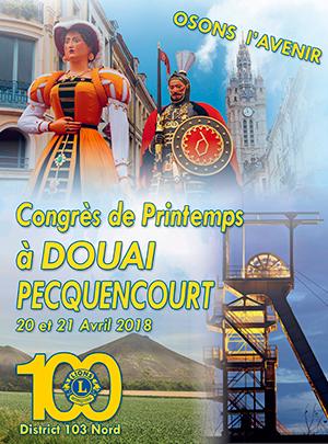 Plaquette du Congrès de Printemps 2018 à DOUAI-Pecquencourt - Lions Clubs du Nord de la France
