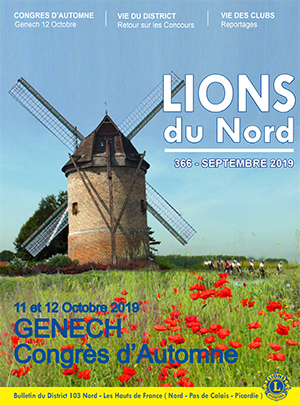 Revue Lions du Nord - n° 366 - Septembre 2019 - Lions Clubs du Nord de la France
